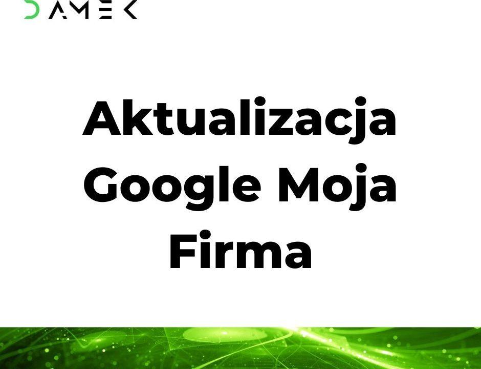 Aktualizacja Google Moja Firma