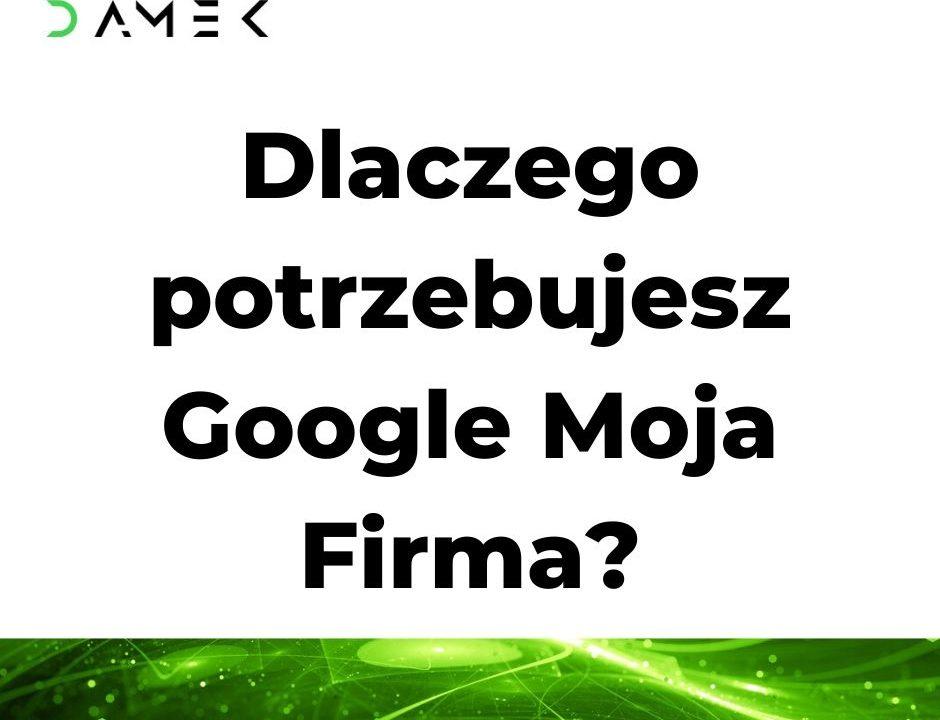 Dlaczego potrzebujesz Google Moja Firma