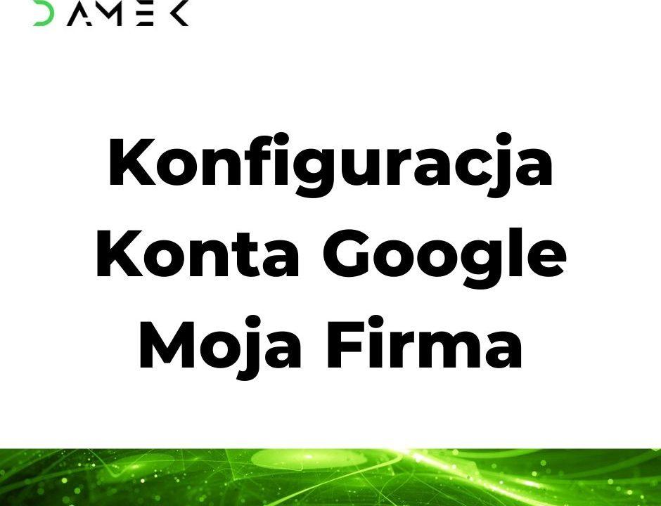 Konfiguracja Konta Google Moja Firma