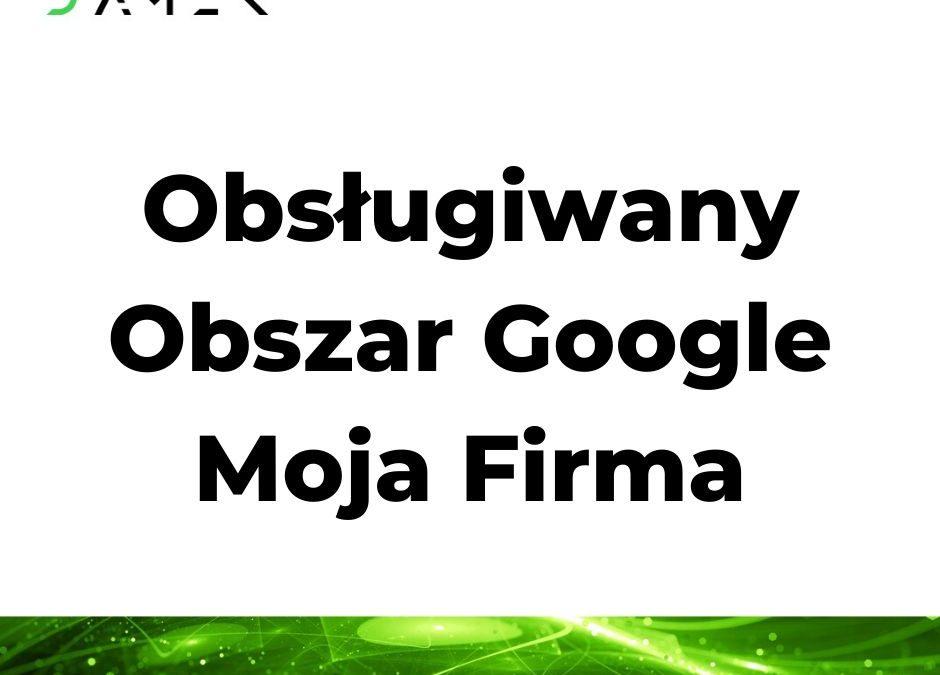 Obsługiwany Obszar Google Moja Firma