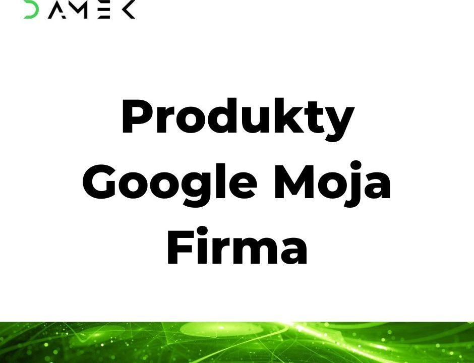 Produkty Google Moja Firma